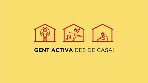Gent activa des de casa!